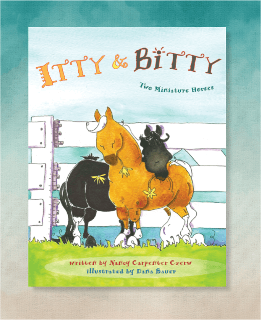 Itty & Bitty : Two Miniature Horses (Book 1)